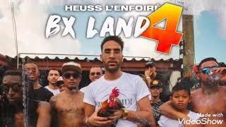 Heuss L'enfoiré   BX Land 4 (Audio)