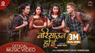 Narisauna Hoi - Paul Shah | Barsha Shiwakoti | Saroj Adhikari | Ashma Bishwokarma | Mr Rj | Ishwori