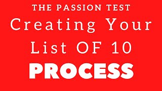The Passion Test - Creating Your List Of 10 Passions