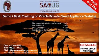 Ahmed Jassat – South African Oracle User Group Presentation Oracle Private Cloud Appliance