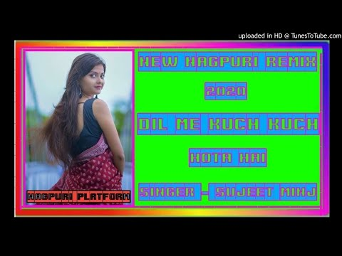New Nagpuri song Dil me kuch kuch hota Hai BY DJ RAKESH  SITAPUR