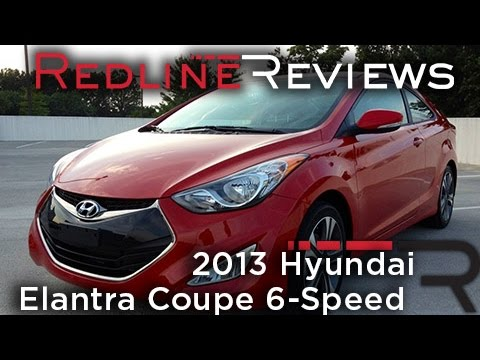 Redline Review: 2013 Hyundai Elantra Coupe 6-Speed