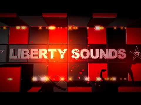 2018 Liberty Sounds Gospel mix-Liberty sounds