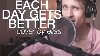 EACH DAY GETS BETTER - JOHN LEGEND (COVER BY ELIAS)