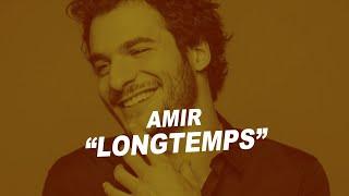 Amir   Longtemps (Paroles)