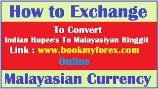 How To Exchange Malayasian Currency Online ? Hindi Video
