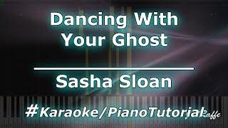 Sasha Sloan   Dancing With You Ghost (KaraokePianoTutorialInstrumental)