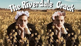 *:・✧The Riverdale Crack *:・✧