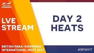 British Para-Swimming International Meet 2017 - Day 2 Heats
