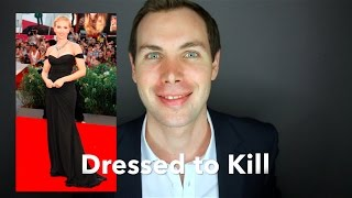 """Dressed to kill""  