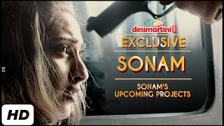 Sonam's  Upcoming Projects