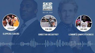 Clippers/Lakers, Christian McCaffrey, LeBron's competitiveness (7.30.20) | UNDISPUTED Audio Podcast