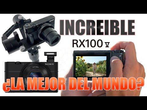 La MEJOR CÁMARA del MUNDO en 2017  Mi cámara SECUNDARIA SONY RX 100 V