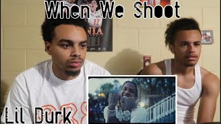 Lil Durk - When We Shoot (Official Video) Reaction