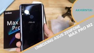 Unboxing Asus Zenfone Max Pro M2 Indonesia