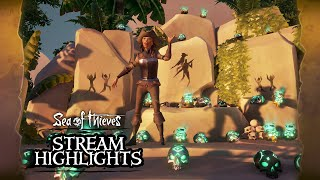 Sea of Thieves Weekly Stream Highlights: Glow Up