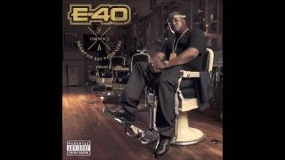E-40 - Bout' To Pour Up