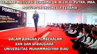 Seminar Motivasi Bersama Dr. Rizaldi Putra, MBA Motivator Indonesia Terbaik