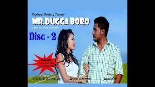 Mr. Dugga Boro || A New Bodo Action Comedy Movie 2017 ||