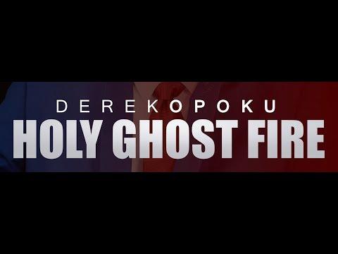 Derek Opoku - Holy Ghost Fire (Official Lyric Video)