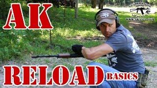 AK Reload Basics