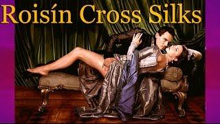 Roisín Cross Silks Montage