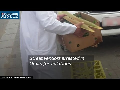 Street vendors arrested in Oman for violations