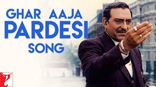 Ghar Aaja Pardesi - Song - DDLJ