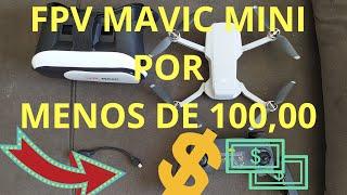FPV MAVIC MINI SUPER BARATO + TREINO FPV