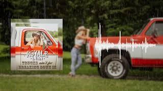Royale Lynn Trucks Ain't For Breaking Down In