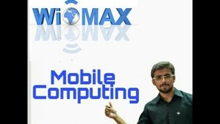 Mobile Computing Lecture - -  WIMAX(IEEE 802.16) Architecture and layers (Eng-Hindi)