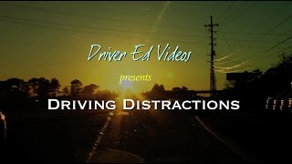 """Driving Distractions"" (NEW Driver Education VIDEO)"