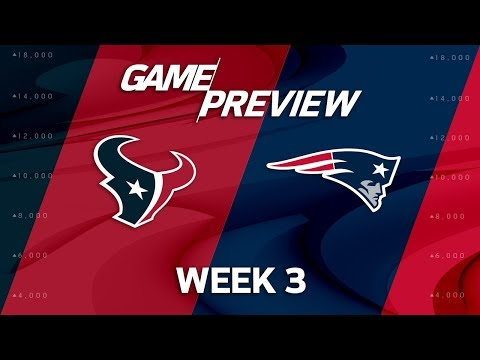 Houston Texans vs. New England Patriots | Week 3 Game Preview | NFL Playbook