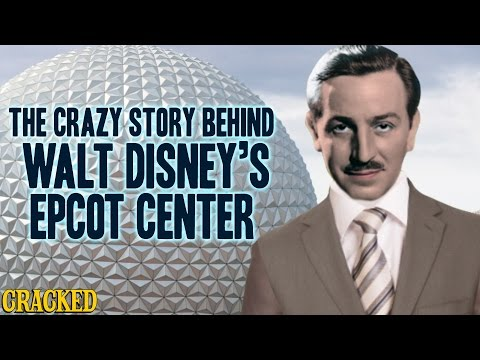 The Crazy Story Behind Walt Disney's Epcot Center