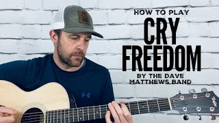 Cry Freedom-Guitar Tutorial-Dave Matthews Band
