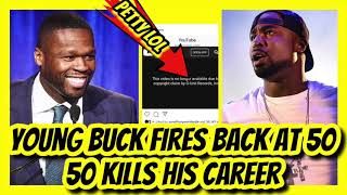 50 Cent Went To Far ? (Young Buck All Out Of Options Now)