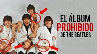 EL ÁLBUM PROHIBIDO DE THE BEATLES