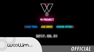 W PROJECT #3 LOGO TEASER {Dae Yeol, Jae Seok, Dong Hyun}