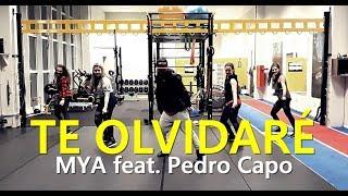 TE OLVIDARÉ   MYA, Pedro Capó  L Zumba® L Choreography L CIa Art Dance