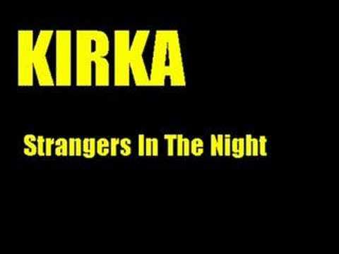 Kirka Strangers In The Night Chords