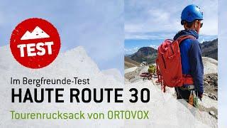 Im Bergfreunde-Test: Haute Route 30 Tourenrucksack von Ortovox