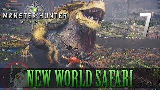 [7] New World Safari (Let's Play Monster Hunter: World [PS4 Pro] w/ GaLm)
