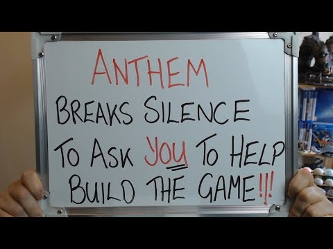 ANTHEM Breaks Silence to Ask PLAYERS to Help Make Their Game !!