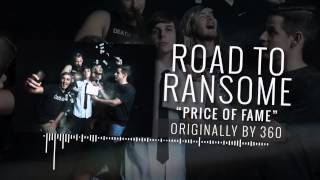 Road To Ransome - Price Of Fame (360 Cover)