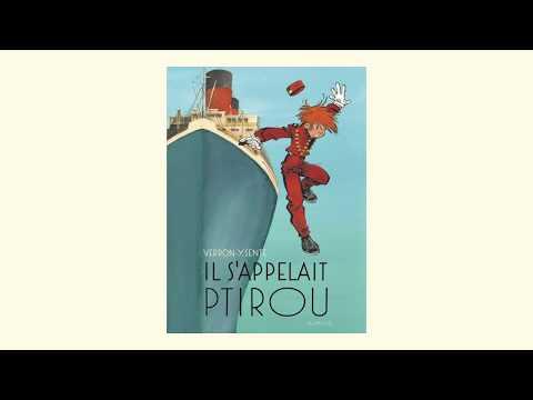 Yves Sente Verron - Il s'appelait Ptirou