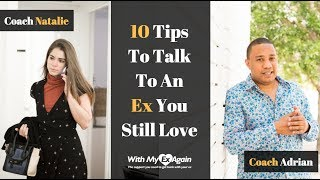 How To Talk To An Ex You Still Love : 10 Tips To Break The Ice The Right Way