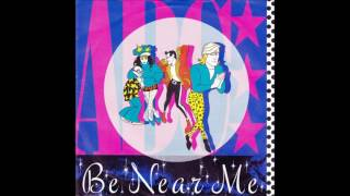 Be Near Me by ABC
