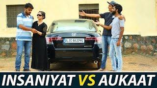 Insaniyaat vs Aukaat    Waqt Sabka Badlta Hai    Kunal Tyagi