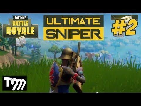 Fortnite: Battle Royale - ULTIMATE SNIPER #2 (Best Sniper Kills on Fortnite)