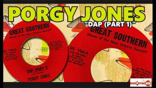 Porgy Jones – Dap (Part 1)